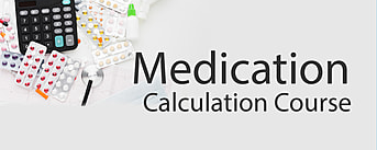 Medication Calculation Course